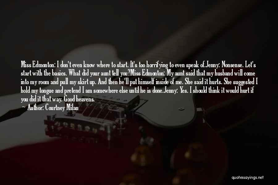 If I Said I Miss You Quotes By Courtney Milan