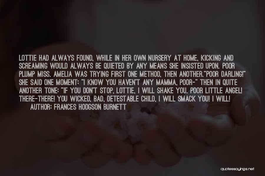 If I Said I Miss You Quotes By Frances Hodgson Burnett