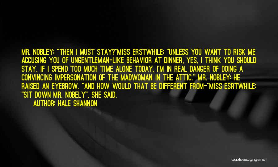 If I Said I Miss You Quotes By Hale Shannon