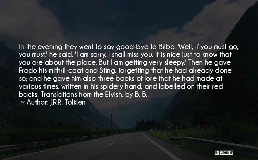 If I Said I Miss You Quotes By J.R.R. Tolkien