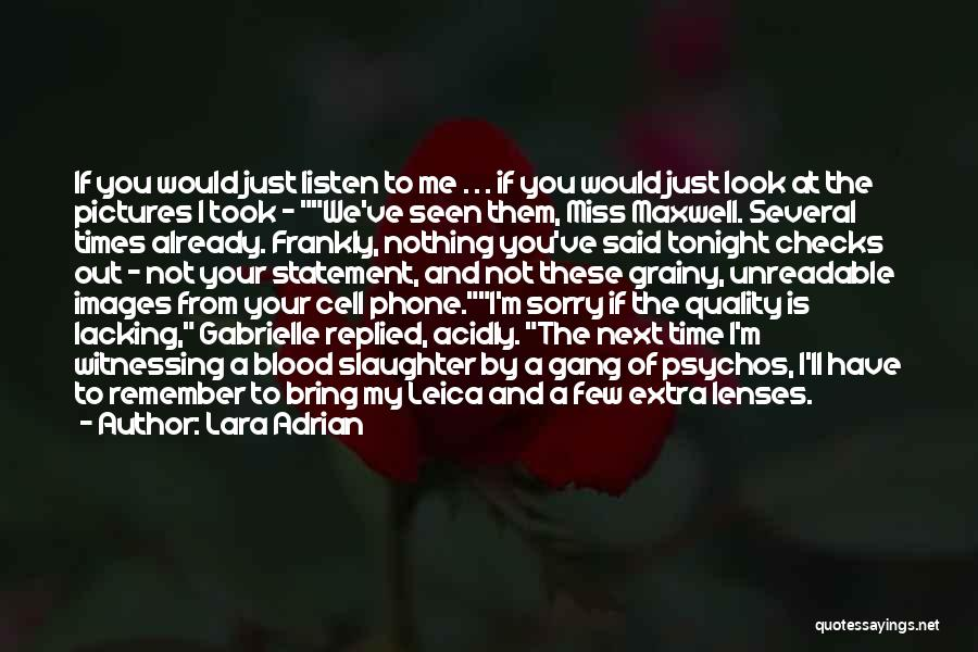 If I Said I Miss You Quotes By Lara Adrian