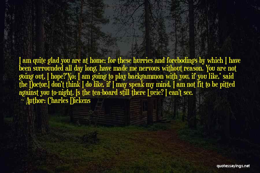 If I Speak My Mind Quotes By Charles Dickens