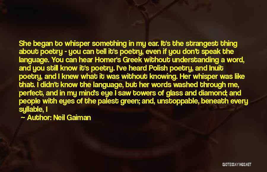 If I Speak My Mind Quotes By Neil Gaiman