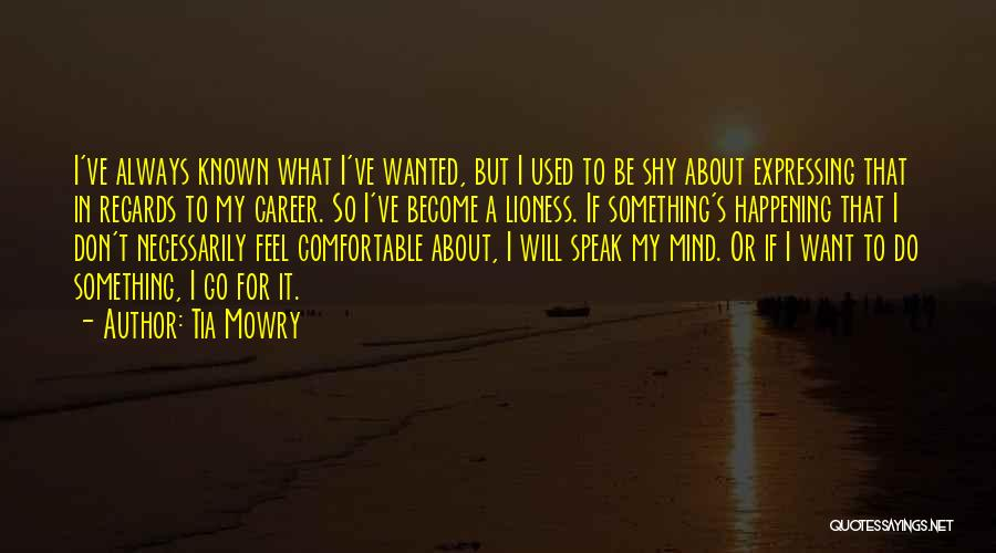 If I Speak My Mind Quotes By Tia Mowry