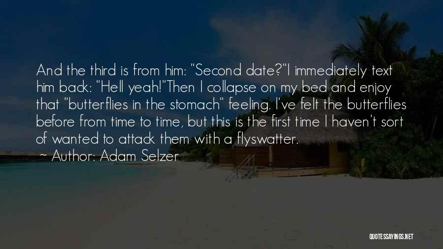 If I Text You First Quotes By Adam Selzer