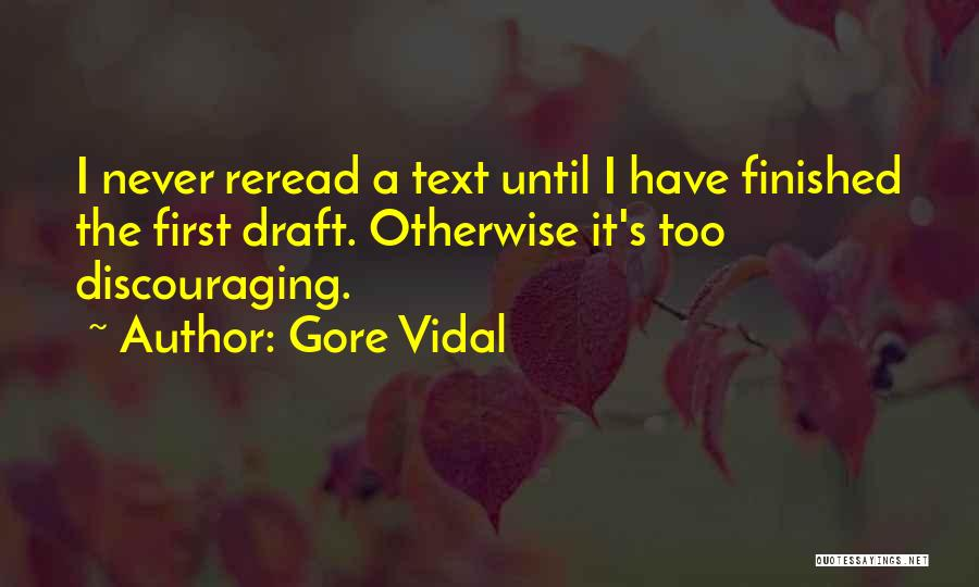 If I Text You First Quotes By Gore Vidal