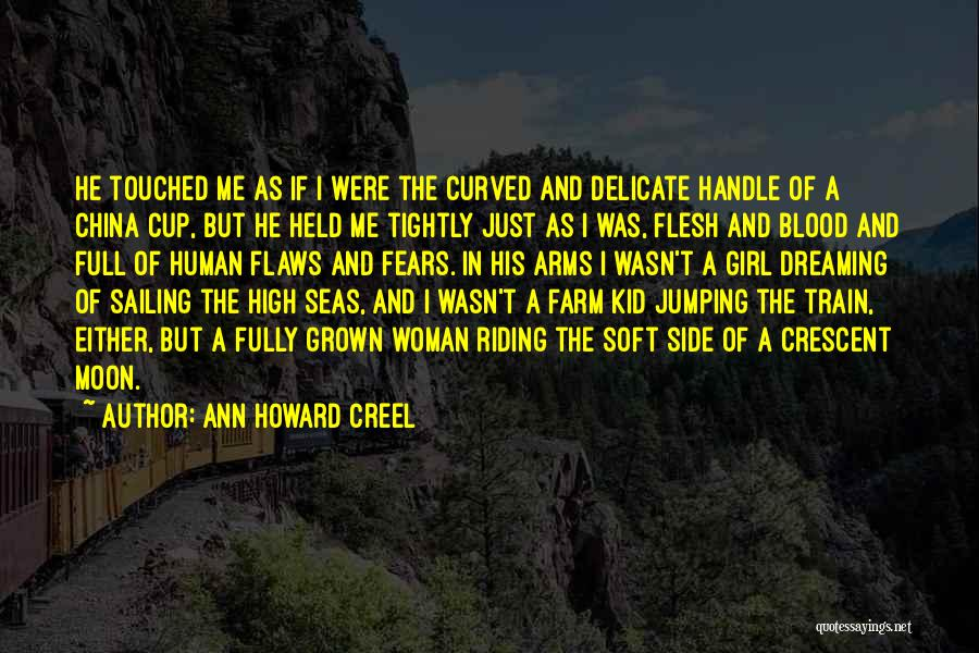 If I Were A Girl Quotes By Ann Howard Creel