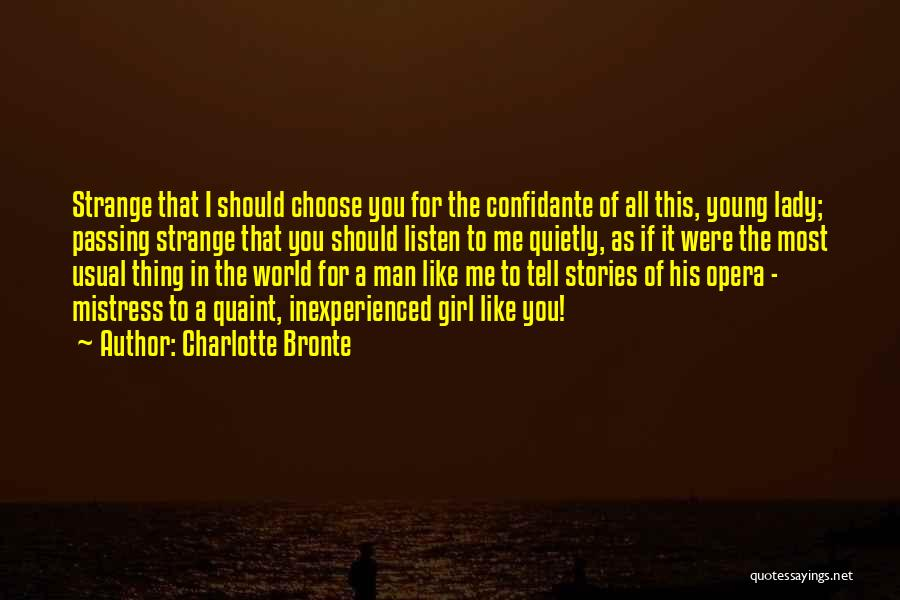 If I Were A Girl Quotes By Charlotte Bronte