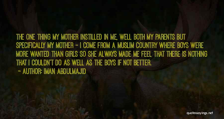 If I Were A Girl Quotes By Iman Abdulmajid