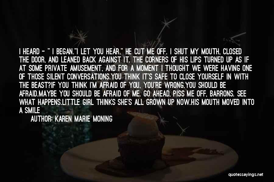 If I Were A Girl Quotes By Karen Marie Moning