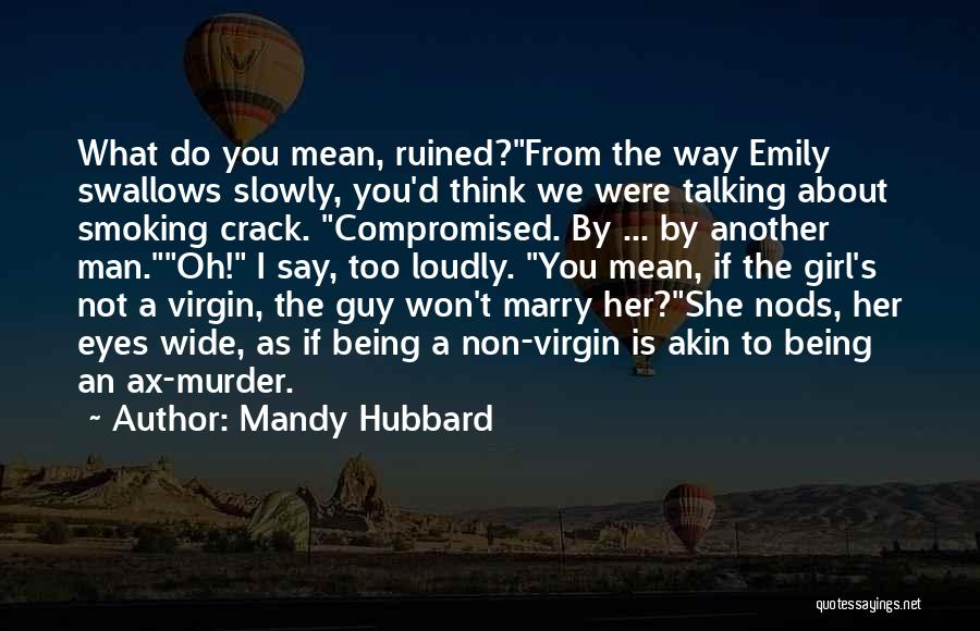 If I Were A Girl Quotes By Mandy Hubbard