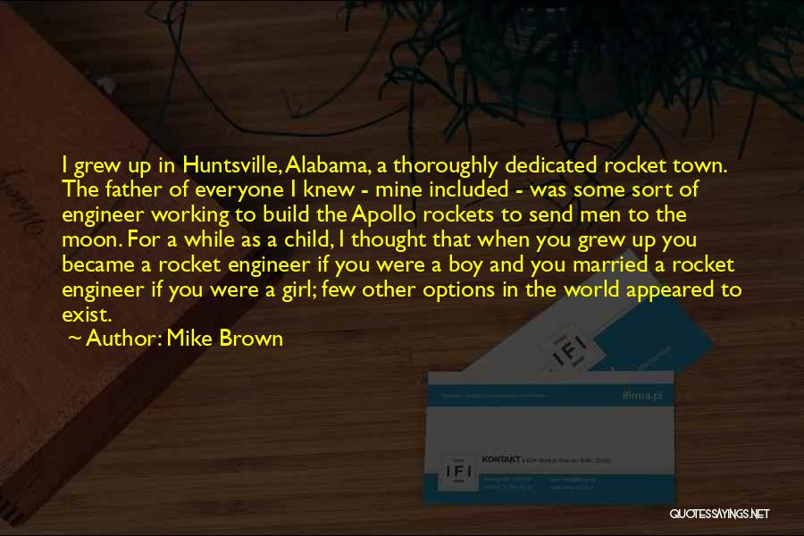 If I Were A Girl Quotes By Mike Brown