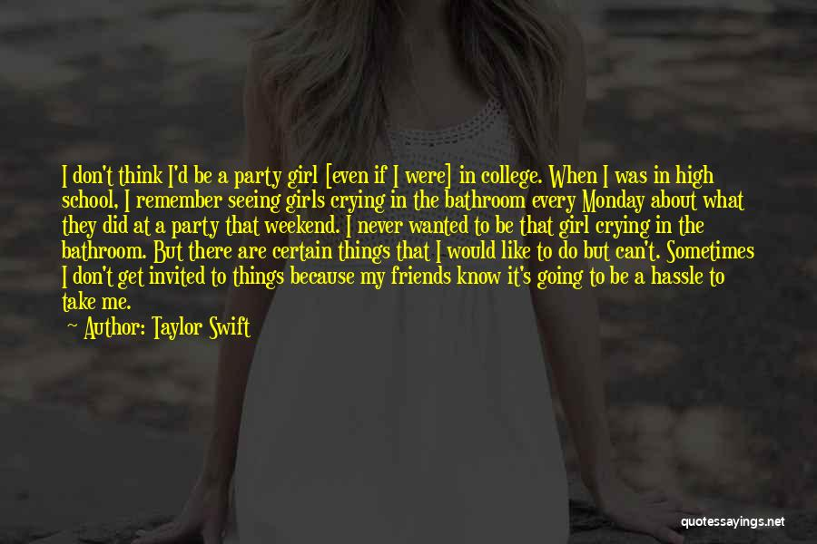 If I Were A Girl Quotes By Taylor Swift