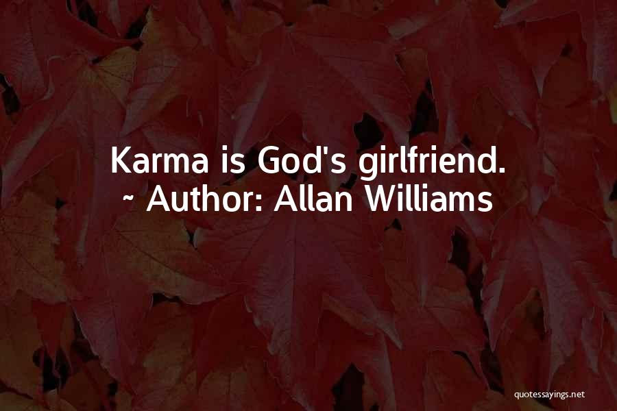 If I Were Your Girlfriend Quotes By Allan Williams