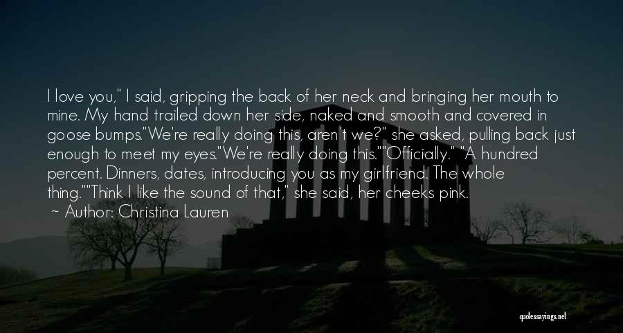 If I Were Your Girlfriend Quotes By Christina Lauren