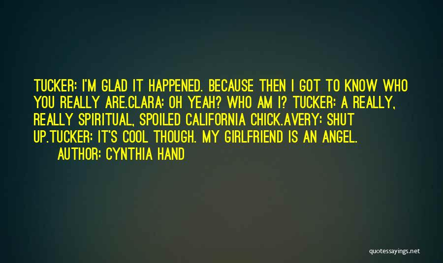 If I Were Your Girlfriend Quotes By Cynthia Hand