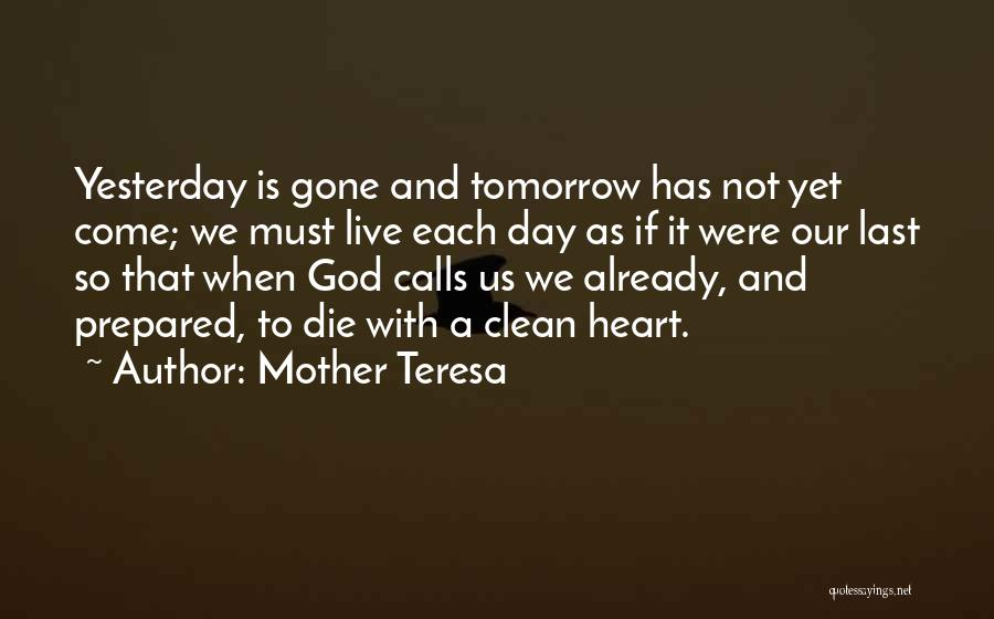 If I Will Die Tomorrow Quotes By Mother Teresa
