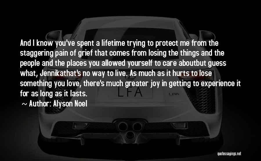 If It Hurts You Still Care Quotes By Alyson Noel