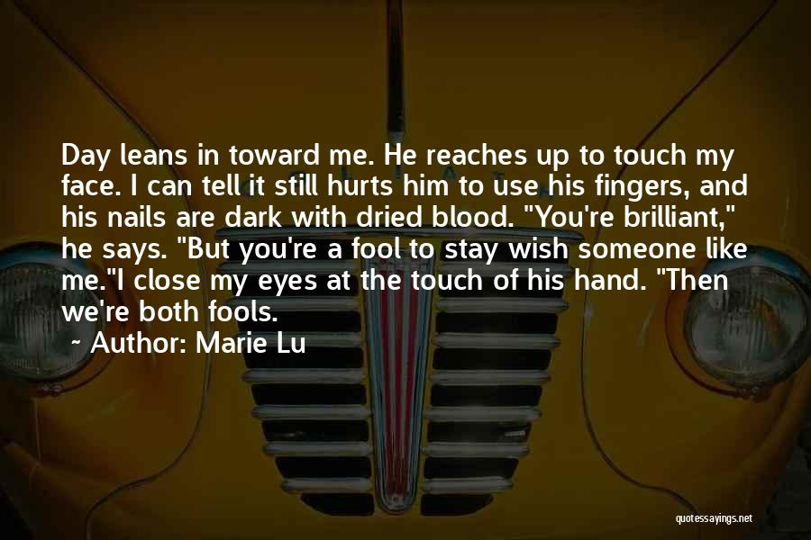 If It Hurts You Still Care Quotes By Marie Lu