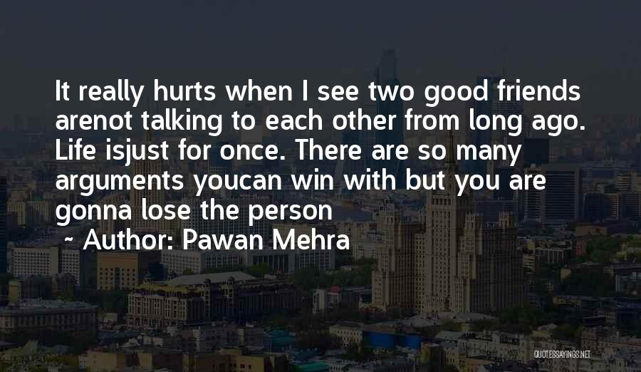 If It Hurts You Still Care Quotes By Pawan Mehra