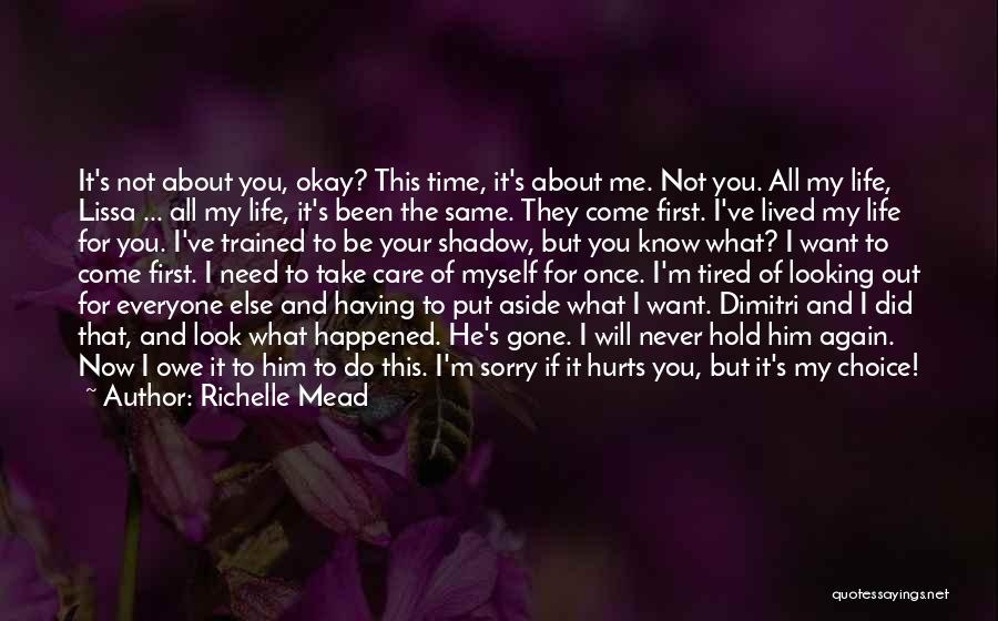 If It Hurts You Still Care Quotes By Richelle Mead