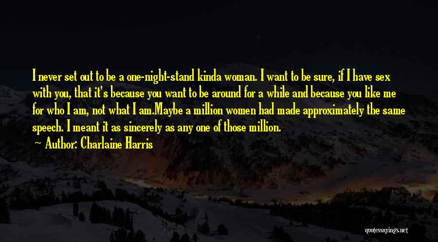 If It's Meant For Me Quotes By Charlaine Harris