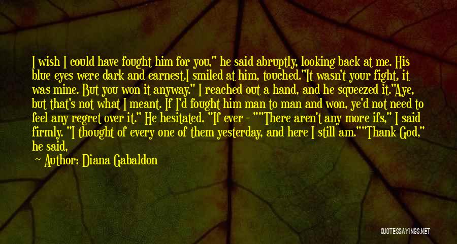 If It's Meant For Me Quotes By Diana Gabaldon