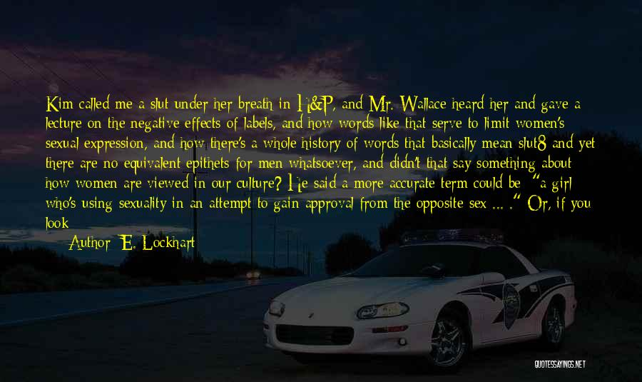 If It's Meant For Me Quotes By E. Lockhart