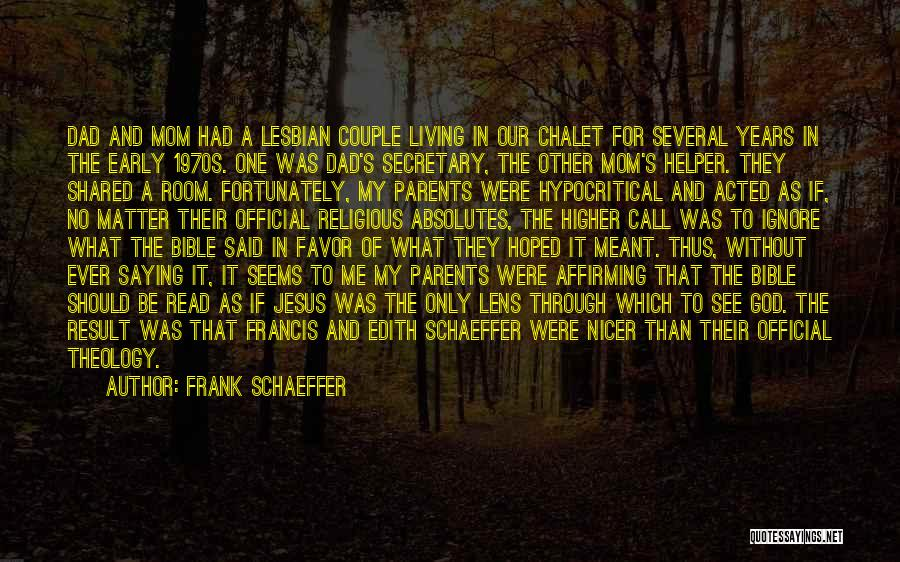 If It's Meant For Me Quotes By Frank Schaeffer