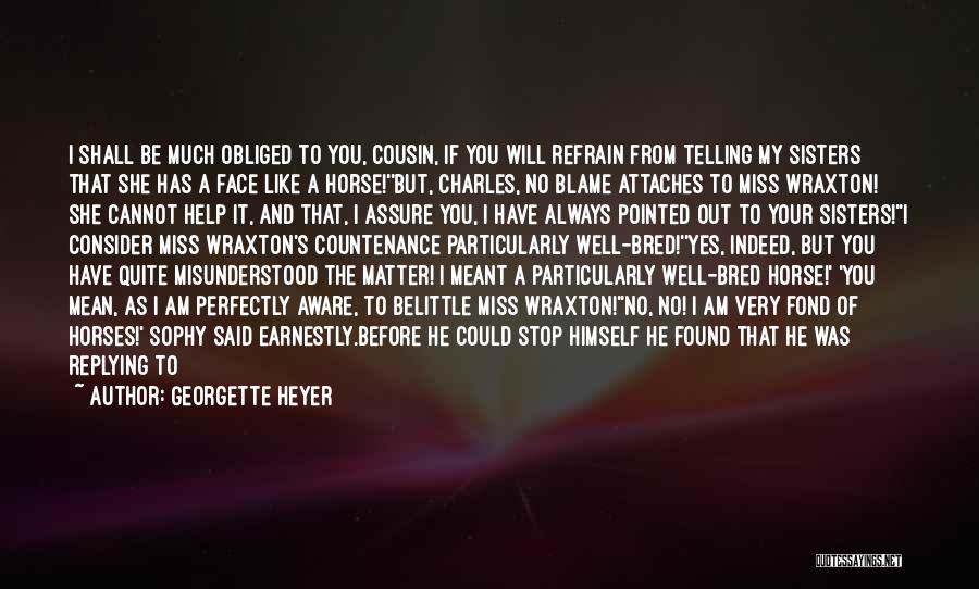 If It's Meant For Me Quotes By Georgette Heyer