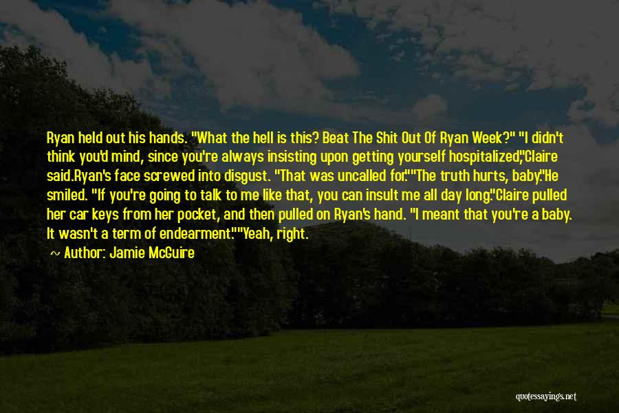If It's Meant For Me Quotes By Jamie McGuire