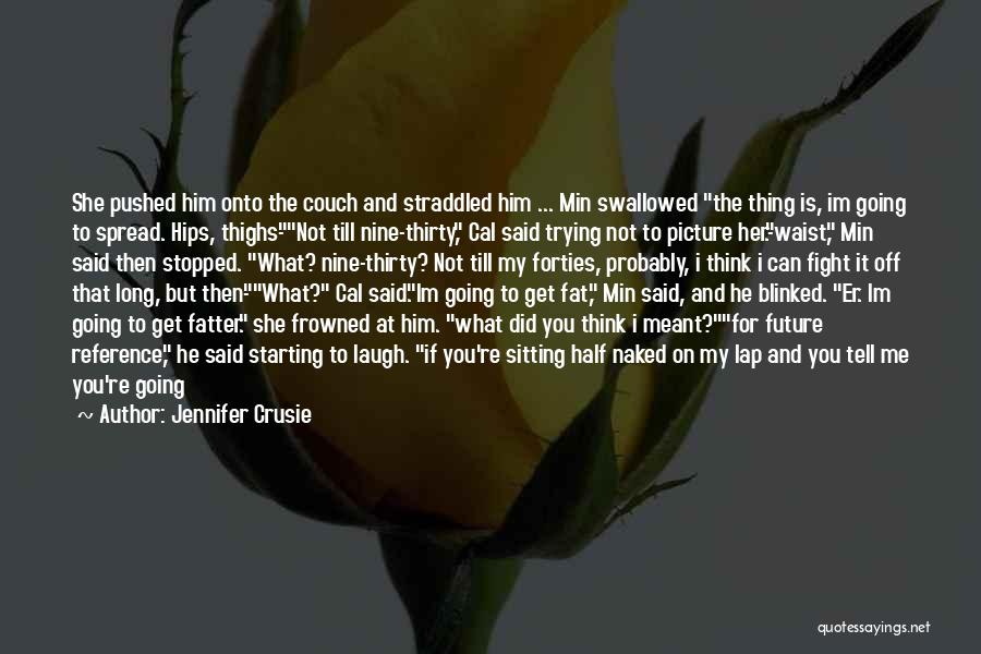 If It's Meant For Me Quotes By Jennifer Crusie