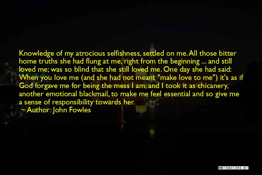 If It's Meant For Me Quotes By John Fowles