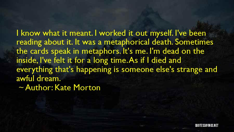 If It's Meant For Me Quotes By Kate Morton