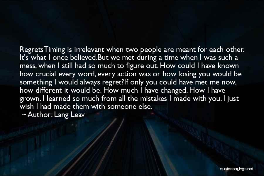 If It's Meant For Me Quotes By Lang Leav