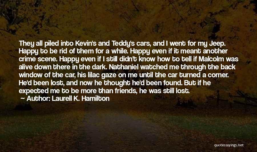 If It's Meant For Me Quotes By Laurell K. Hamilton