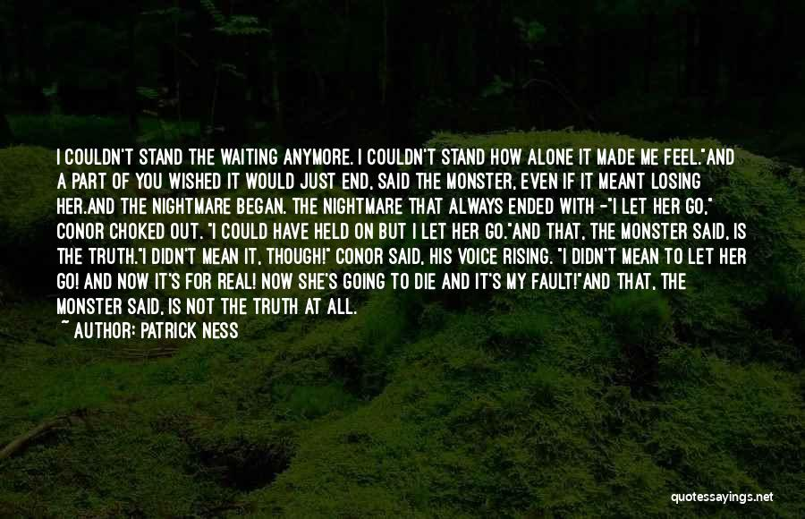 If It's Meant For Me Quotes By Patrick Ness