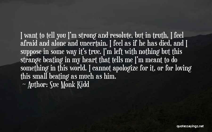 If It's Meant For Me Quotes By Sue Monk Kidd