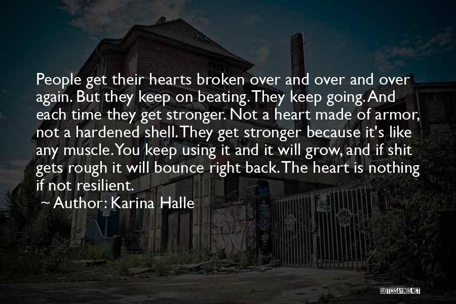 If It's Not Broken Quotes By Karina Halle