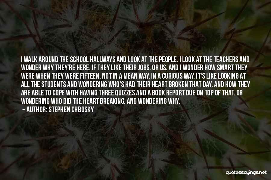 If It's Not Broken Quotes By Stephen Chbosky