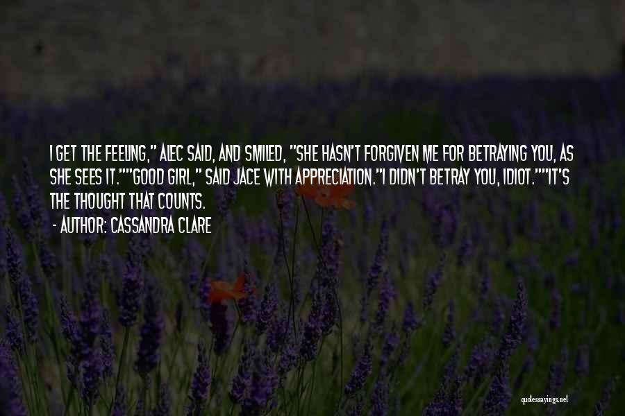 If It's The Thought That Counts Quotes By Cassandra Clare