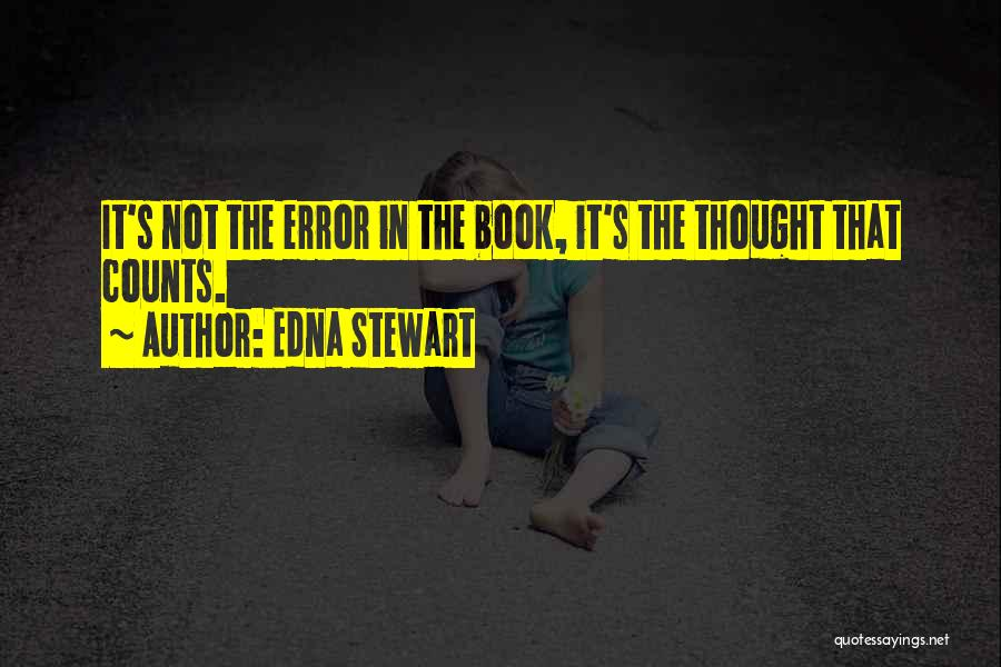 If It's The Thought That Counts Quotes By Edna Stewart