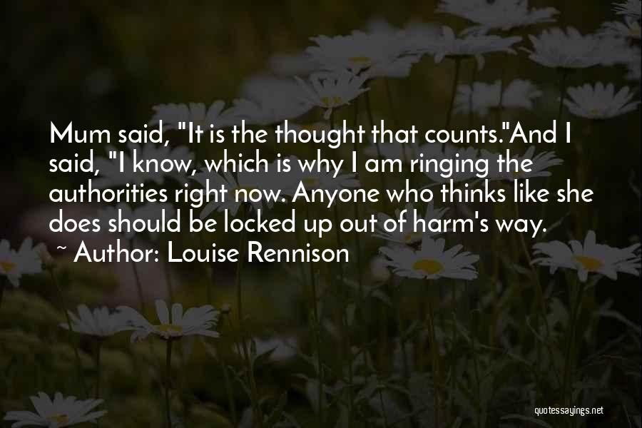 If It's The Thought That Counts Quotes By Louise Rennison
