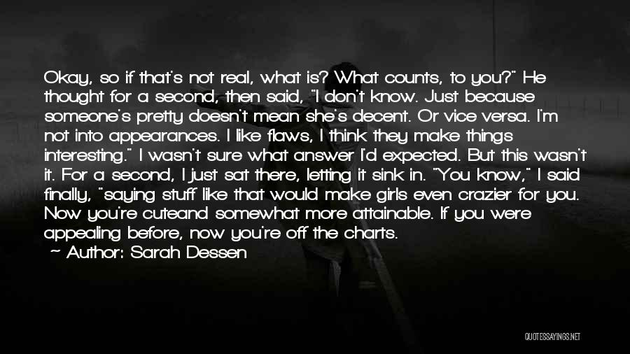 If It's The Thought That Counts Quotes By Sarah Dessen