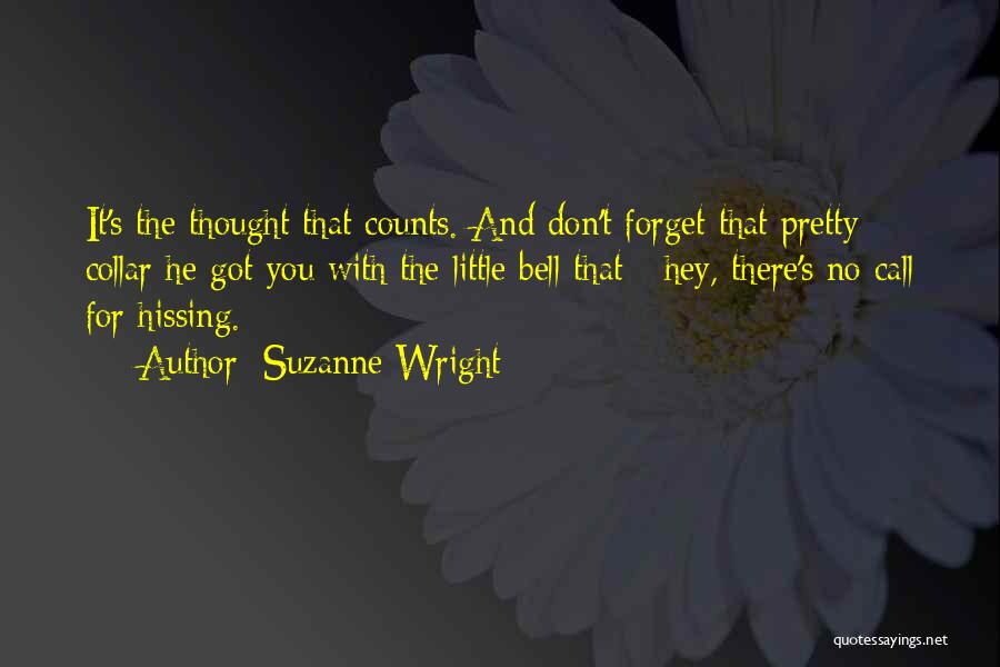 If It's The Thought That Counts Quotes By Suzanne Wright