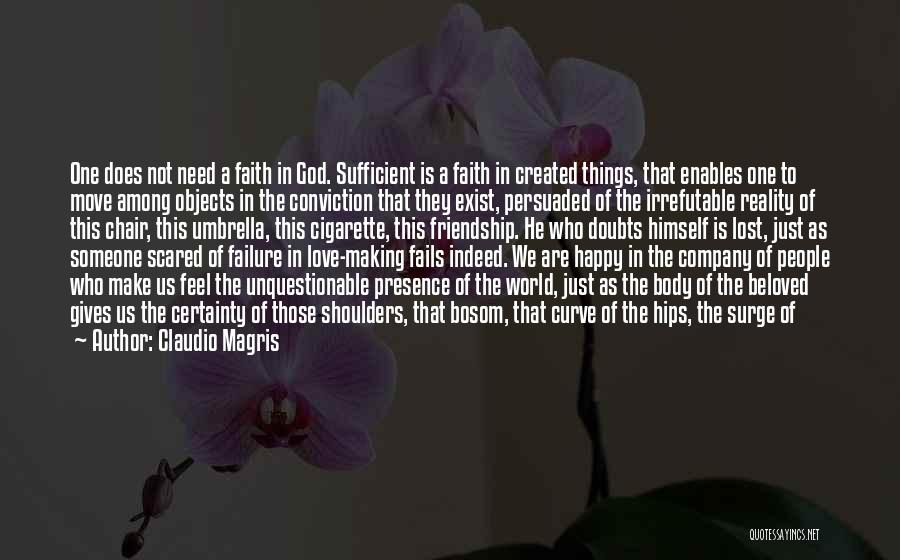 If Love Fails Quotes By Claudio Magris