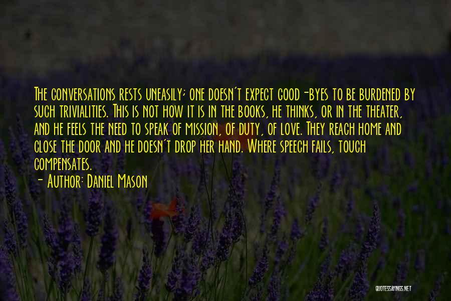 If Love Fails Quotes By Daniel Mason