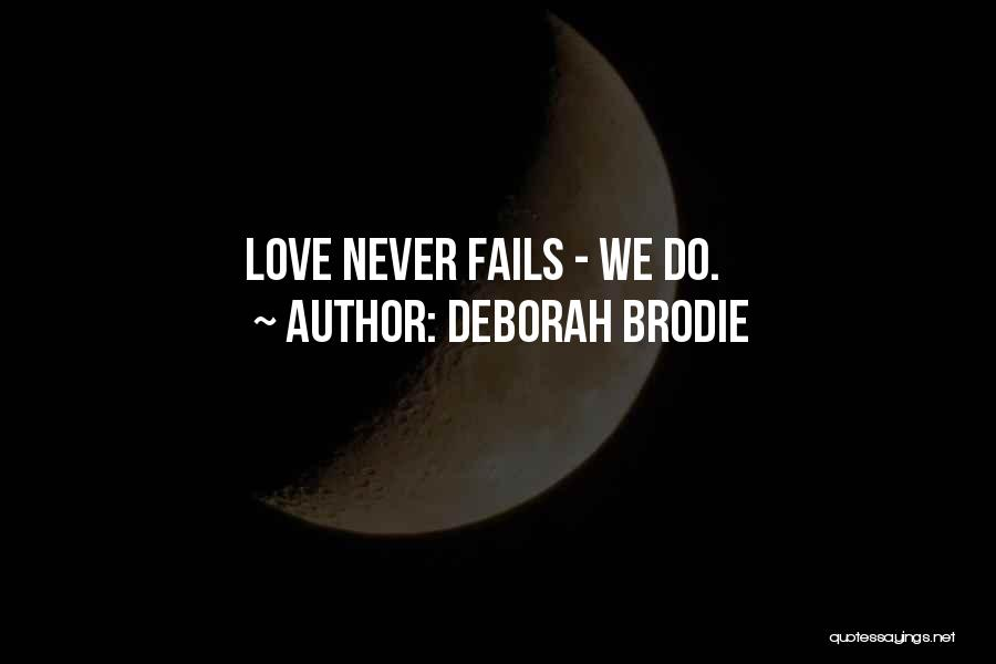 If Love Fails Quotes By Deborah Brodie