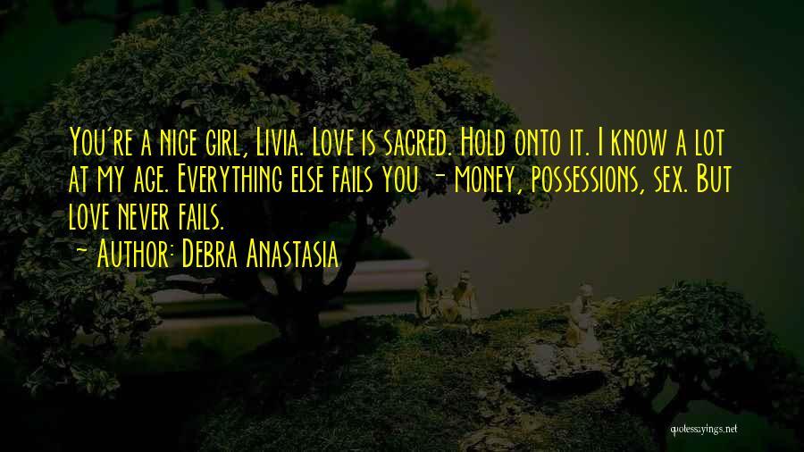 If Love Fails Quotes By Debra Anastasia