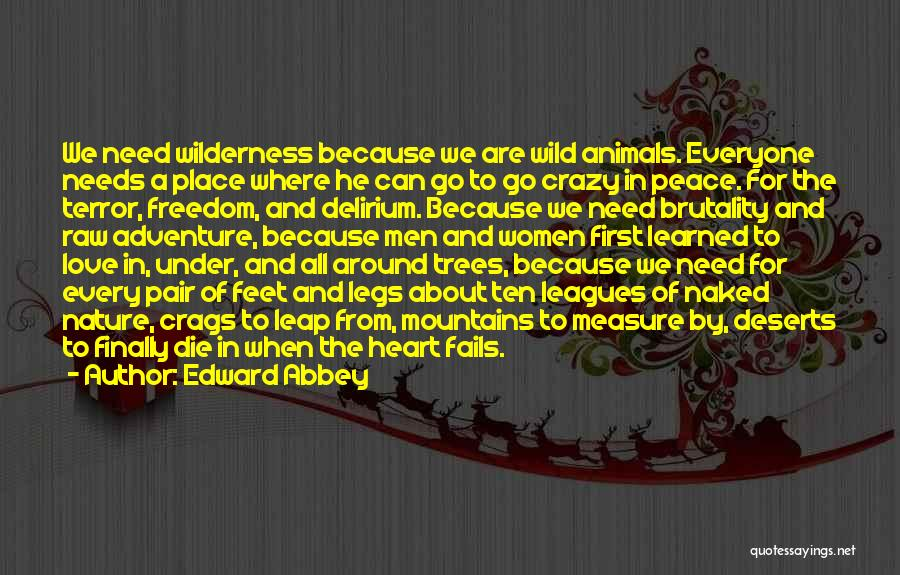 If Love Fails Quotes By Edward Abbey